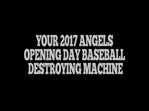 Angels Opening Day 2017 Lineup: Get ready