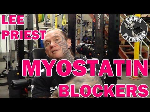 LEE PRIEST and MYOSTATIN BLOCKERS
