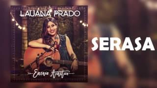 Baixar Lauana Prado - Serasa