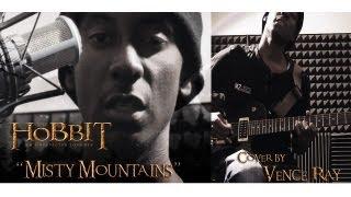 Far Over The Misty Mountains Cold (from The Hobbit Soundtrack) - Cover by Vence Ray