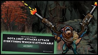 Dota 2 But All Attacks Attack Everything Which Is Attackable