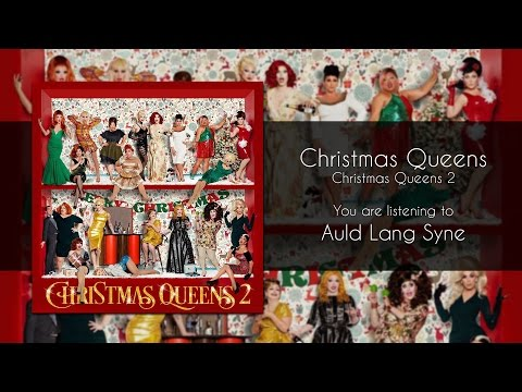 Christmas Queens - Auld Lang Syne [Audio]
