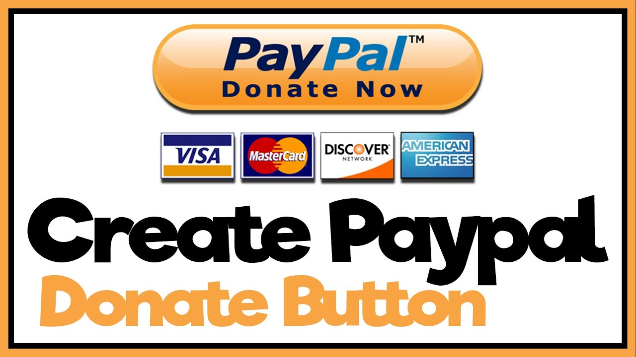 How To Make A Paypal Donate Button - Paypal Tutorial