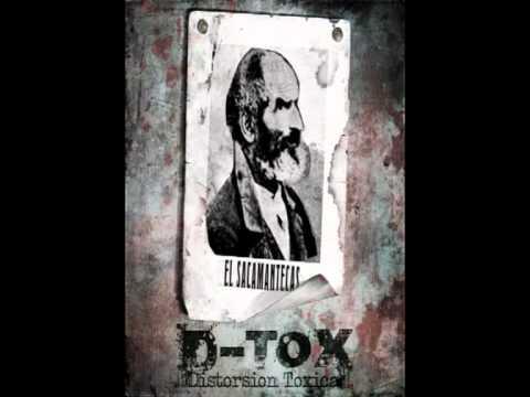D-tox Distorsion toxica El Sacamantecas.