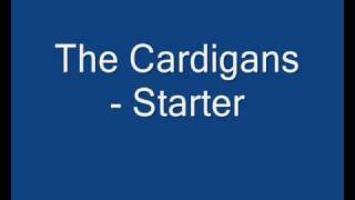 The Cardigans - Starter YouTube Videos