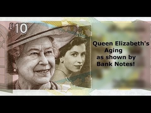 Queen Elizabeth's Aging as Shown by banknotes