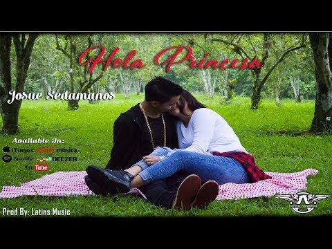 Hola Princesa - Josue Sedamanos [Audio Oficial] Rap Romántico