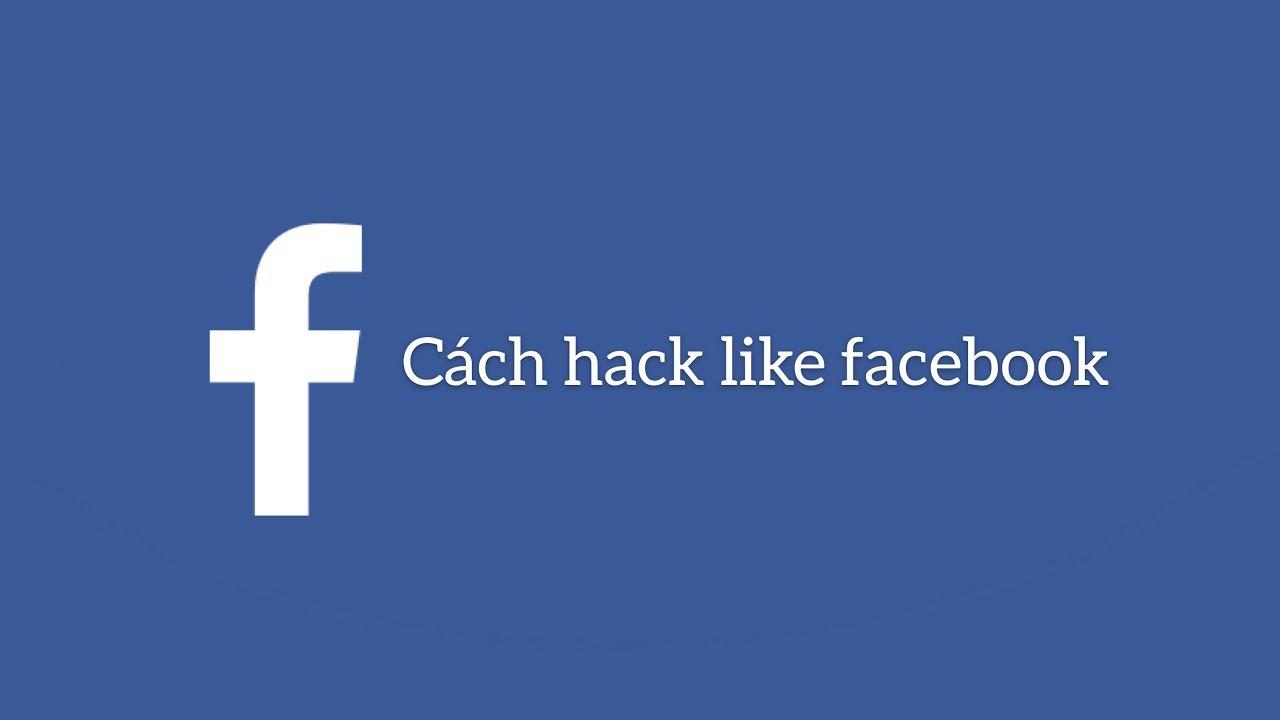 ĐH Channel  ||Cách hack like trên facebook 2019 bằng  điện thoại cực đơn giản | ĐH Channel