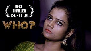 Who Telugu Short Film    Latest Short film 2019    Runway Reels    By  Pradeep Yakkala