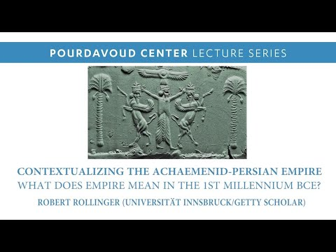 Thumbnail of Contextualizing the Achaemenid-Persian Empire: What Does Empire Mean in the 1st Millennium BCE? video