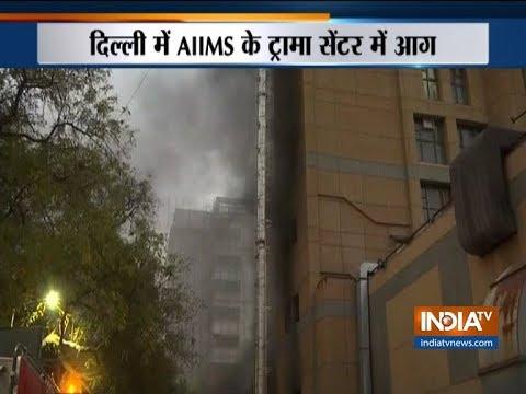 Fire at AIIMS Trauma Centre in Delhi