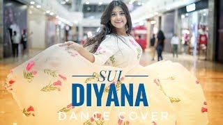 SUI DIYANA || DEEPLINA DEKA || DANCE COVER || 2019