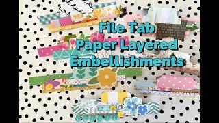 File Tab Paper Layered Embellishments | Scrap Paper Strip Idea | Project Share | SEPTERIA18