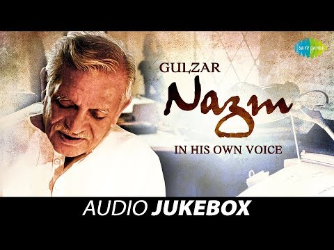 Gulzar Nazm In His Own Voice | 41 Nazm Jukebox Collection written and recited by Gulzar Saab