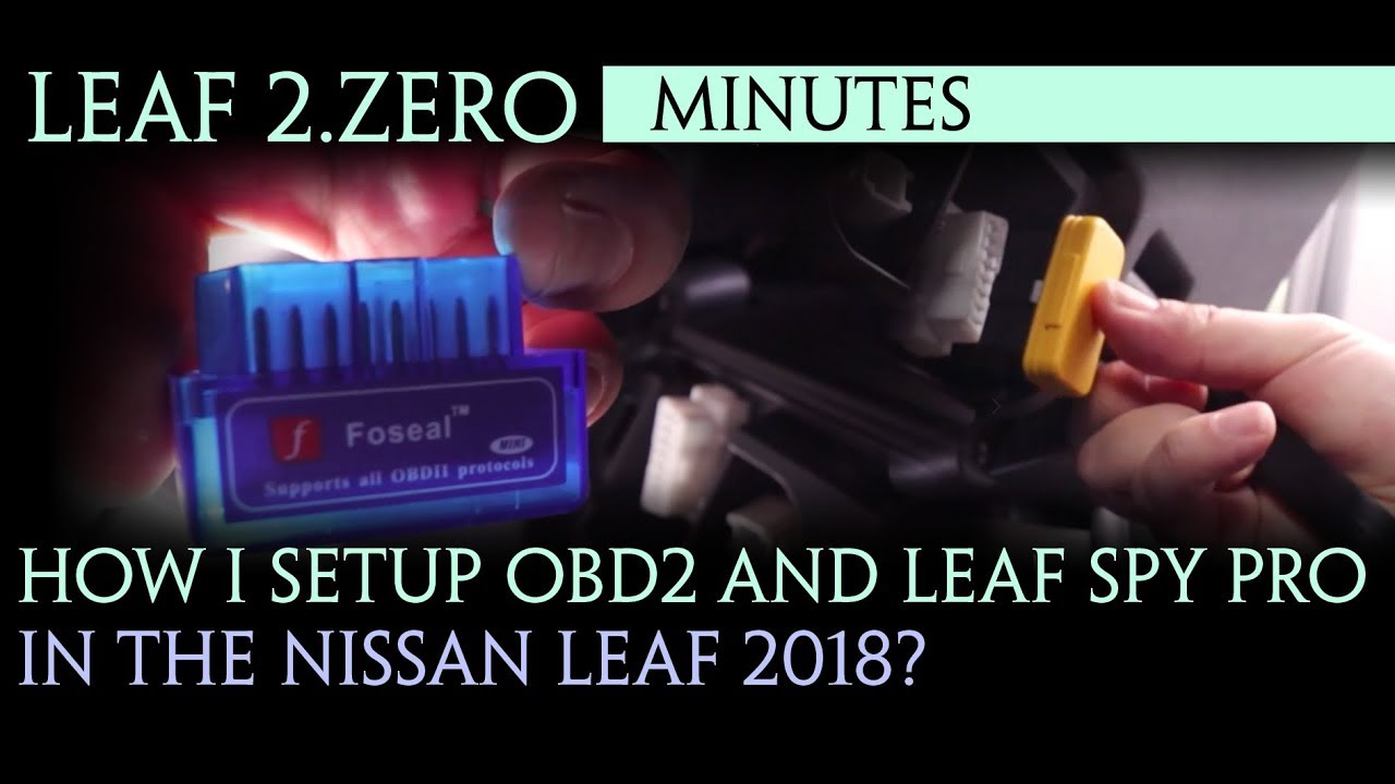 Schema Collegamento Obd : Nissan leaf 2018 how to install obd ii and leaf spy pro? youtube