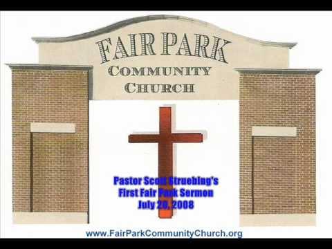 July 20, 2008 Pastor Scott Struebing's First Sermo...