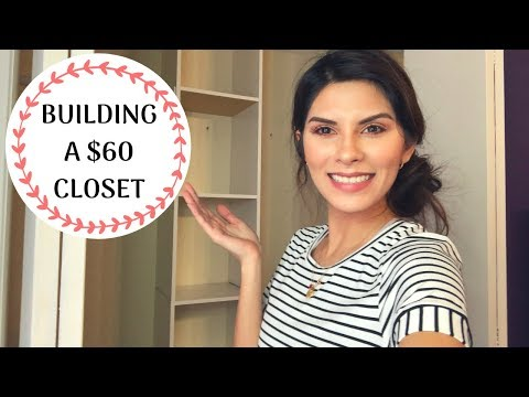 How To Build Your Own Closet | Closet Makeover Part 1| $60 | Yaya