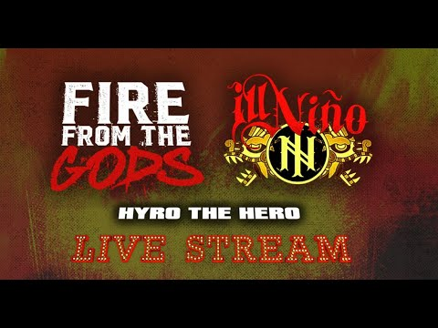 Fire From The Gods, Ill Niño and Hyro The Hero virtual concert - 'American Revolución'