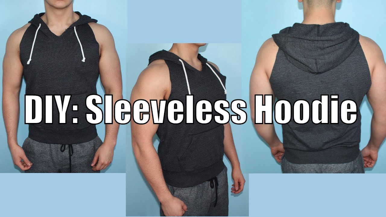 bd76411cf97944 DIY  How to make your own Sleeveless Hoodie - YouTube