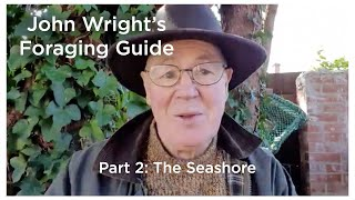 John Wright's Foraging Guide - Part 2