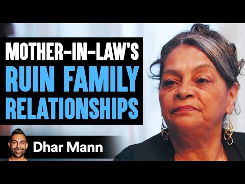 Mother-In-Law's RUIN Family Relationships, INSTANTLY REGRET IT! | Dhar Mann