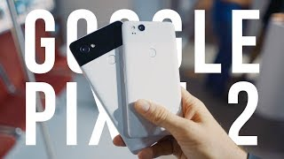 Google Pixel 2 Hands On Impressions