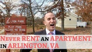 Never Rent An Apartment In Arlington