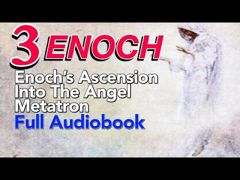 Three Enoch: The Ascension Of Metatron - Flat Earth