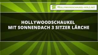 Hollywoodschaukel mit Sonnendach 3 Sitzer Lärche