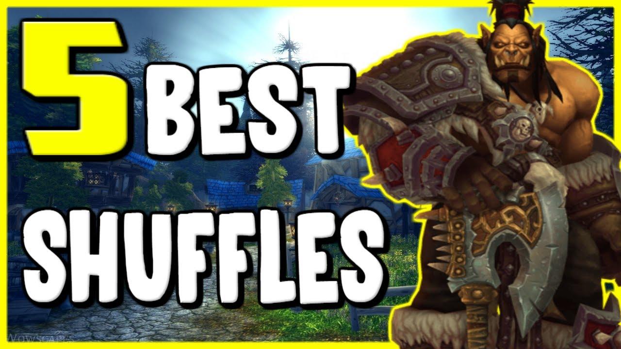 5 Best Shuffles You Can Do In WoW BFA 8 2 - Gold Making, Gold Farming