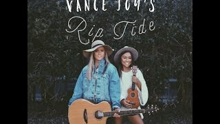 vance joy s rip tide cover