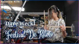Dave Weckl ~ Festival De Ritmo | Drum cover by Kalonica Nicx