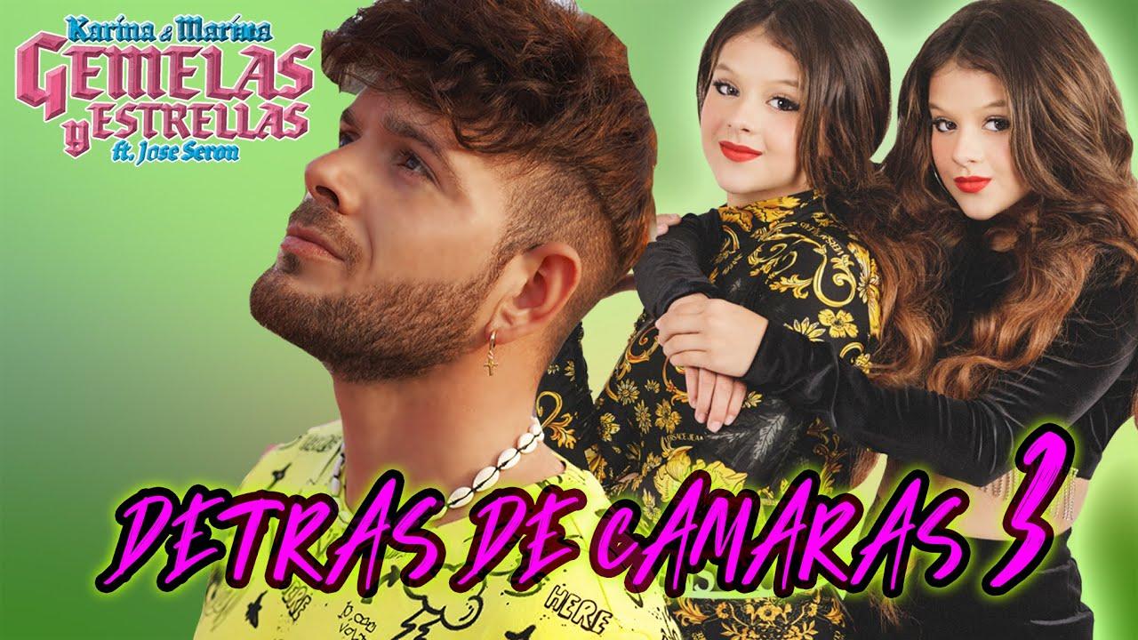 DETRÁS DE CAMARAS 3 🎤 GEMELAS Y ESTRELLAS (Videoclip Oficial) 🎶 ✨NUEVA CANCIÓN de KARINA Y MARINA