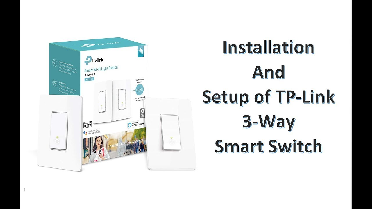 Installation of TP Link 3 Way switch HS210 Kit