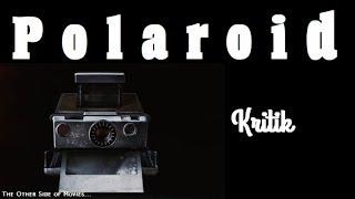 Polaroid (2019) I Bad Pics From Hell I Kritik I Lars Klevberg