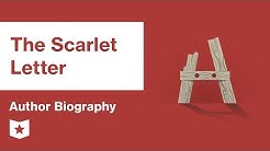 The Scarlet Letter  | Author Biography | Nathaniel Hawthorne