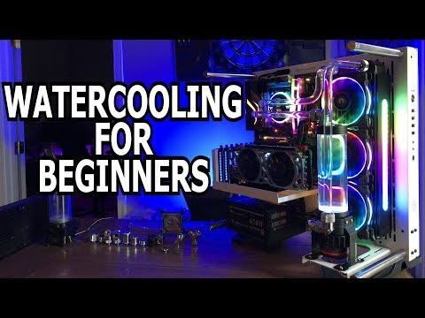 Watercooling For Beginners - Part 1