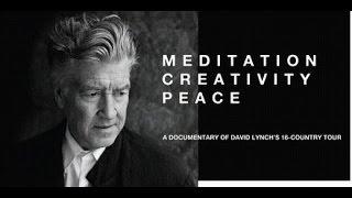 Дэвид Линч, док фильм Медитация, Творчество, Мир.