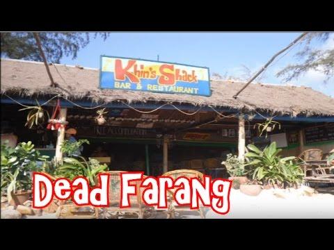 Pattaya to Sihanoukville & Phnom Penh with Dead Farang