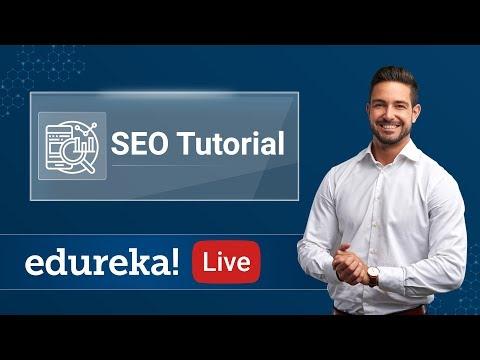 SEO Tutorial For Beginners - Live   Learn SEO Step by Step   Digital Marketing Training   Edureka