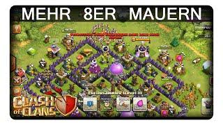 MEHR 8ER MAUERN    CLASH OF CLANS   Let's Play CoC   Deutsch