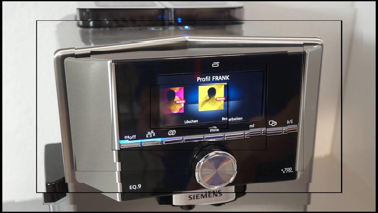 Siemens Eq 9 S700 Menu Barista Modus Und Einstellungen Youtube