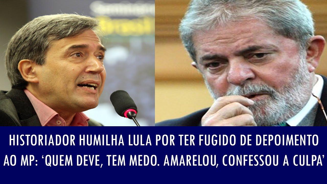 Historiador humilha Lula por ter fugido de depoimento ao MP: 'Quem deve, tem medo. Amarelou, confe..