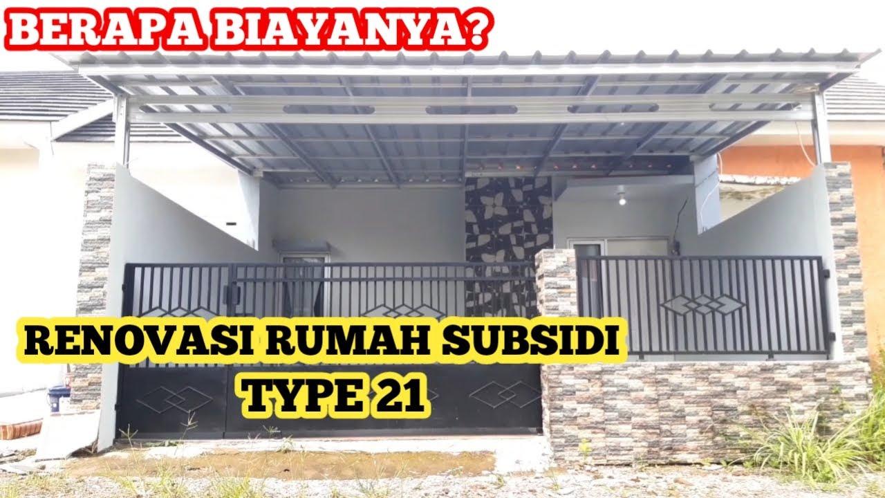 RENOVASI RUMAH SUBSIDI TYPE 21 || BERAPA BIAYA RENOVASI ...