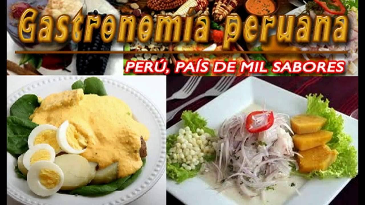 La comida peruana la mejor del mundo youtube for Mejores ensaladas del mundo
