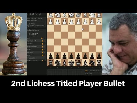Beserk Chess! Lichess All FIDE Titled player bullet tourname