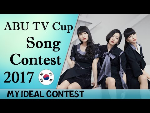 ABU TV Cup Song Contest 2017 - My Ideal Contest
