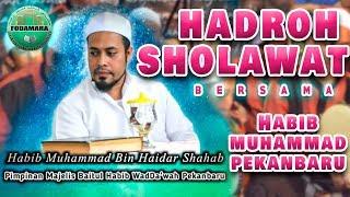 hadroh & SHOLAWAT bersama Habib - Habib Muhammad Bin Haidar Bin Sahab