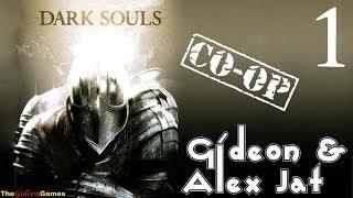 Прохождение Dark Souls. Co-op: Gideon & Alex Jat - Часть 1 (Полый мир)