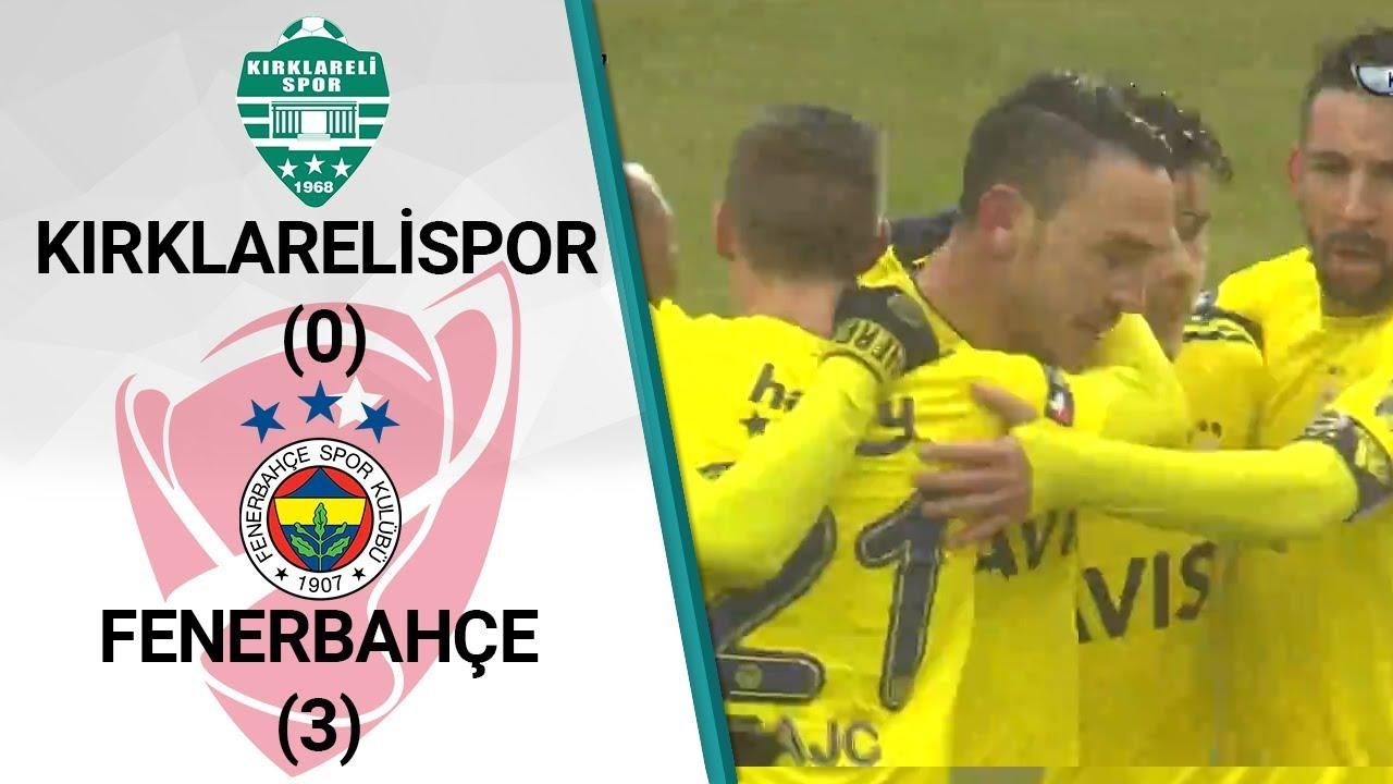 Kırklarelispor 0 - 3 Fenerbahçe MAÇ ÖZETİ (Ziraat Türkiye Kupası Çeyrek Final İlk Maçı)